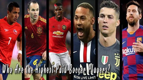 Who Are the Highest Paid Soccer Players?
