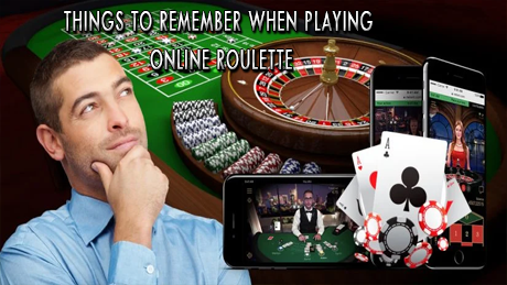 Things to Remember when Playing Online Roulette